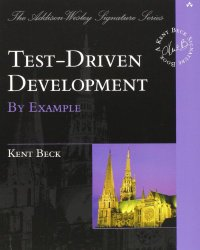 Test-Driven Development by Example, Kent Beck